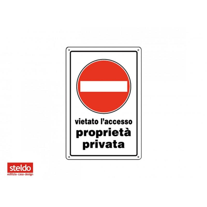 Cartello accesso vietato proprieta 39 privata dimensioni for Finestre velux usate