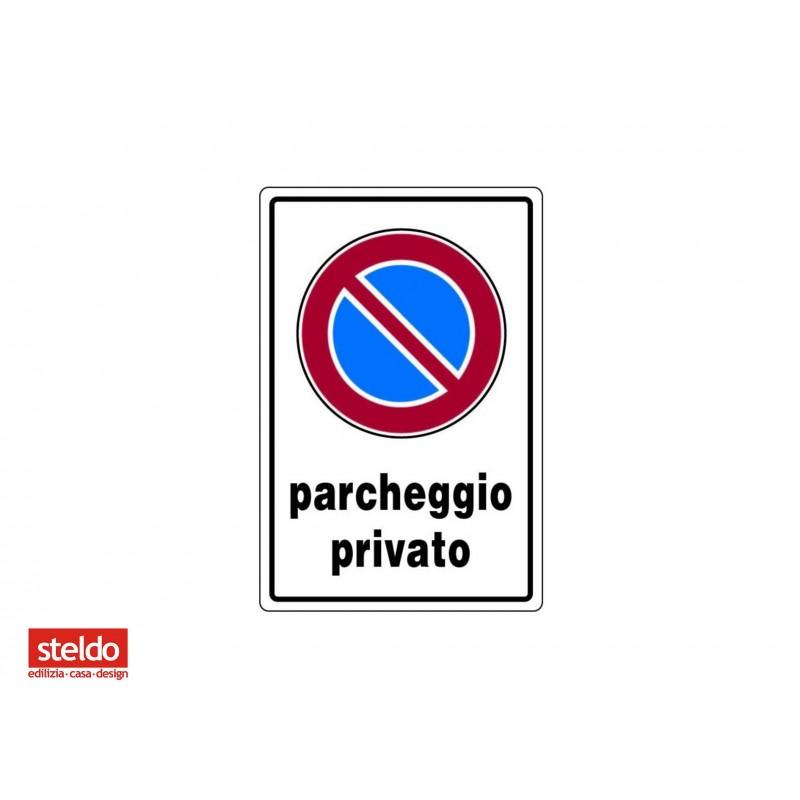 Cartello PARCHEGGIO PRIVATO - dimensioni 20 x 30 cm