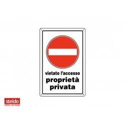 Cartello ACCESSO VIETATO PROPRIETA' PRIVATA - dimensioni 20 x 30 cm