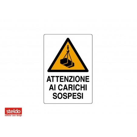 Cartello segnaletico, avviso ATTENZIONE CARICHI SOSPESI